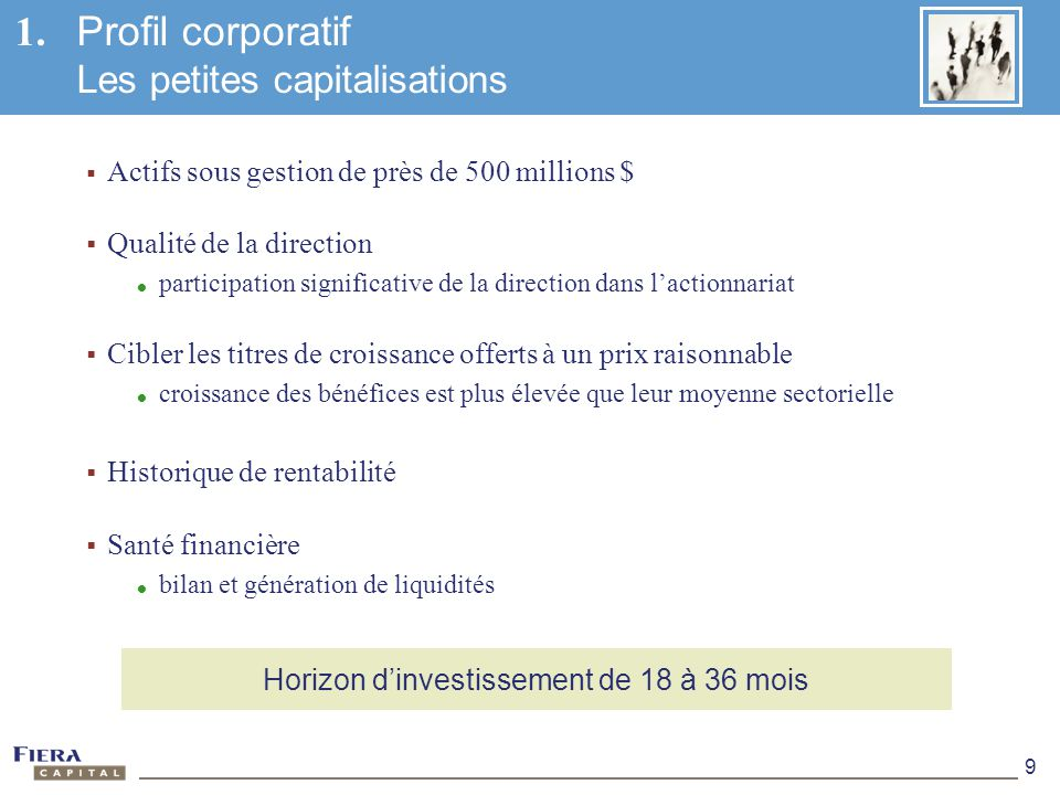 1. Profil corporatif Les petites capitalisations