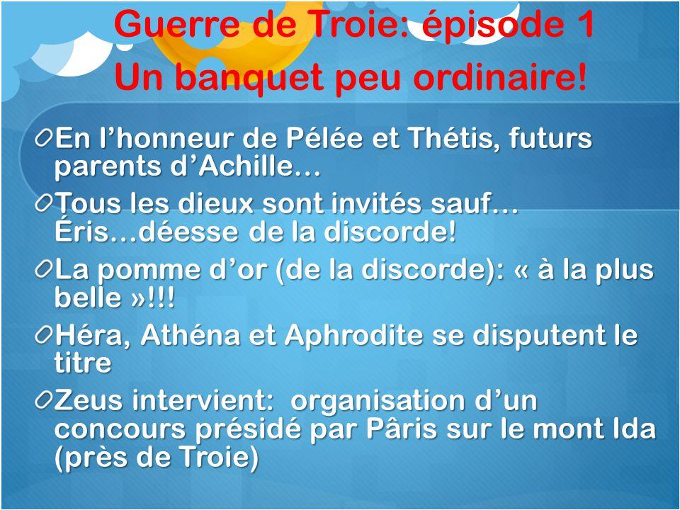 Guerre de Troie: épisode 1 Un banquet peu ordinaire!