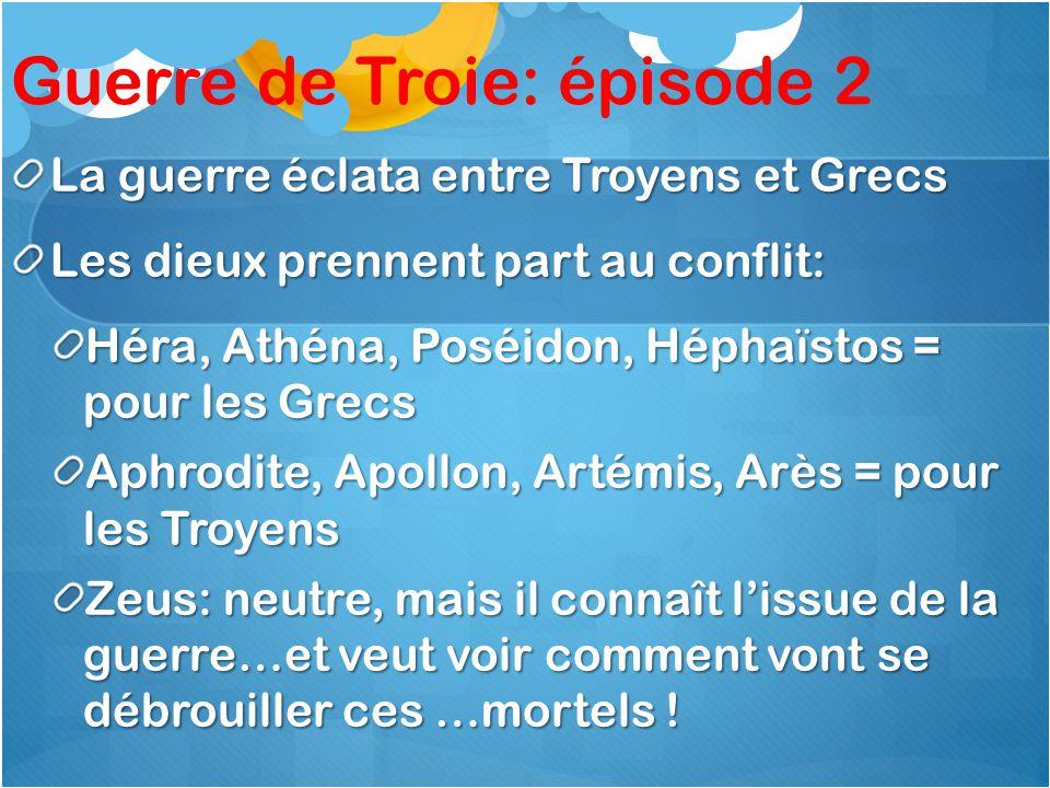 Guerre de Troie: épisode 2