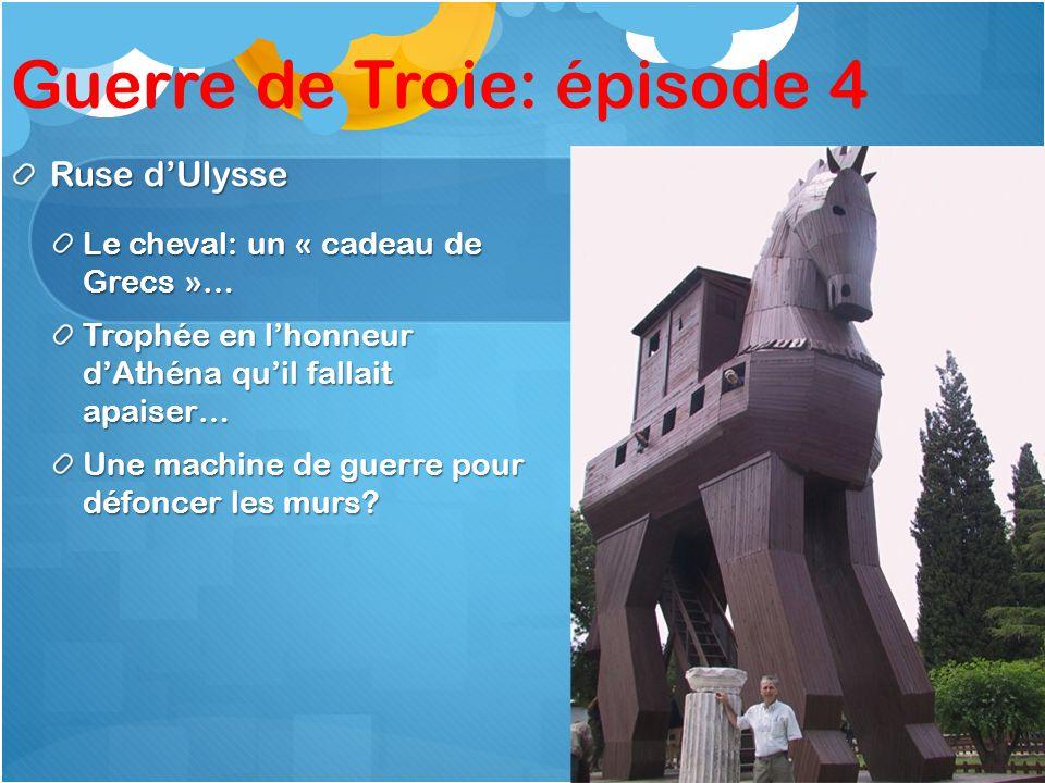 Guerre de Troie: épisode 4