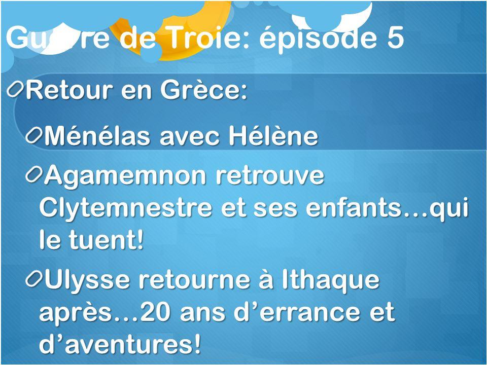 Guerre de Troie: épisode 5