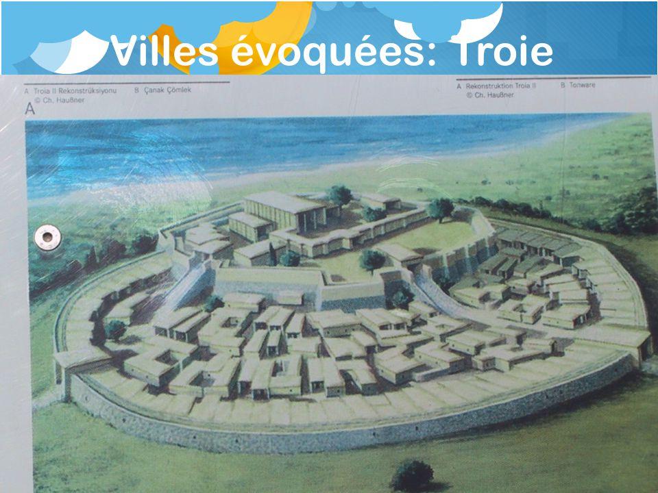Villes évoquées: Troie