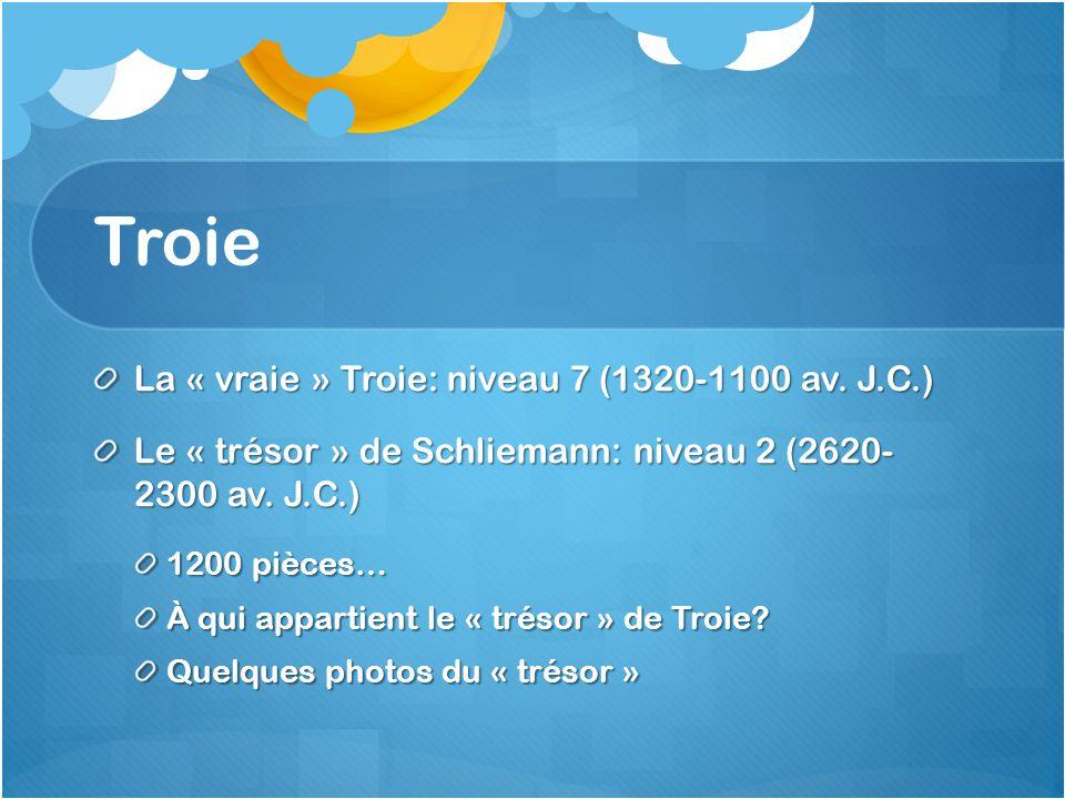 Troie La « vraie » Troie: niveau 7 (1320-1100 av. J.C.)
