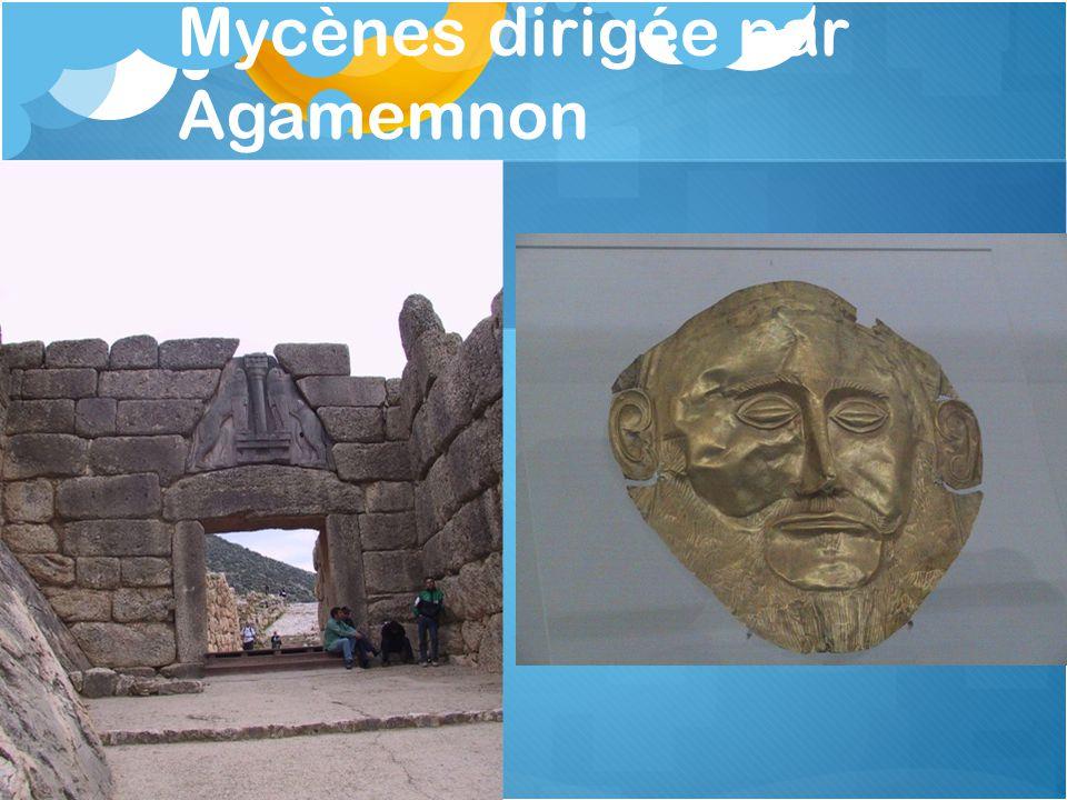 Mycènes dirigée par Agamemnon
