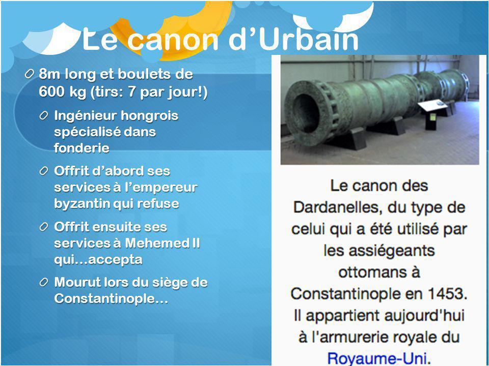 Le canon d'Urbain 8m long et boulets de 600 kg (tirs: 7 par jour!)