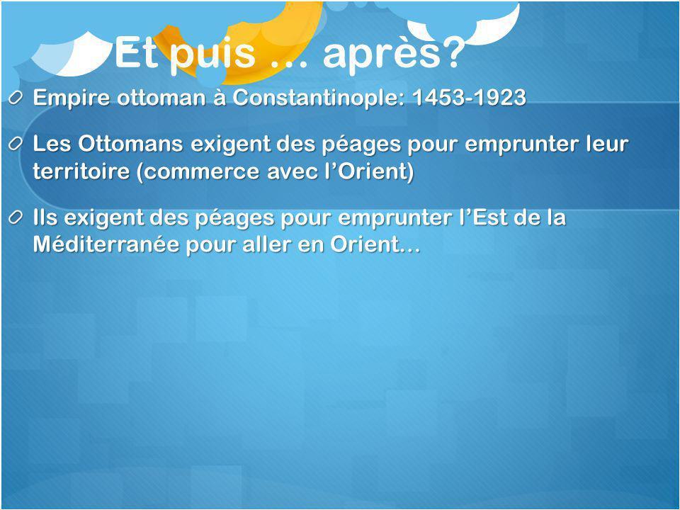Et puis … après Empire ottoman à Constantinople: 1453-1923