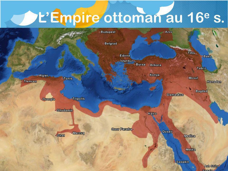 L'Empire ottoman au 16e s.