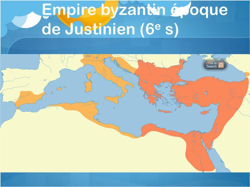 Empire byzantin époque de Justinien (6e s)