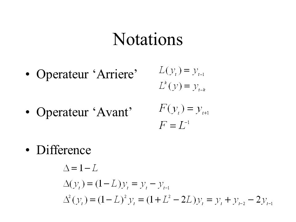 Notations Operateur 'Arriere' Operateur 'Avant' Difference