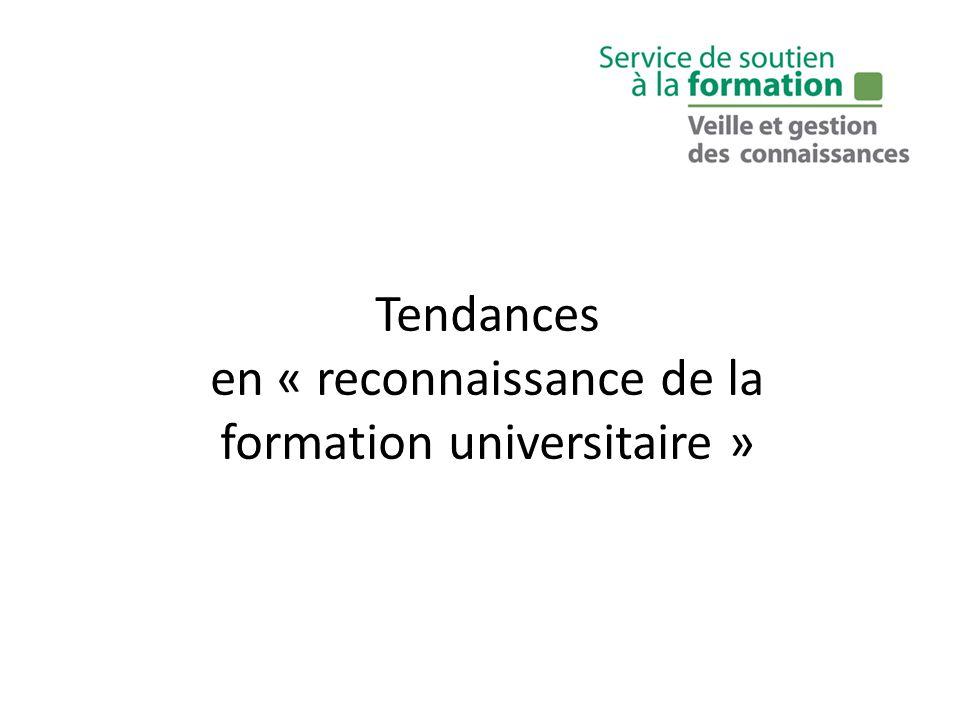 Tendances en « reconnaissance de la formation universitaire »