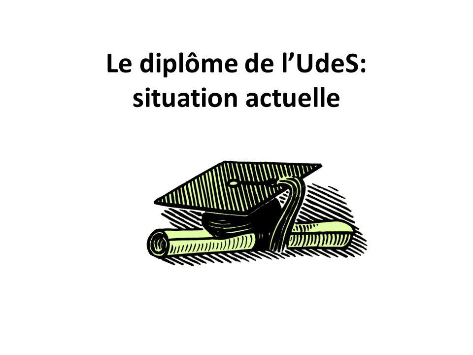 Le diplôme de l'UdeS: situation actuelle