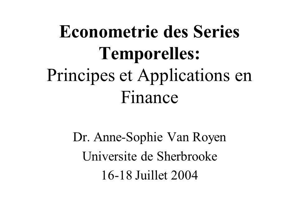 Dr. Anne-Sophie Van Royen Universite de Sherbrooke 16-18 Juillet 2004