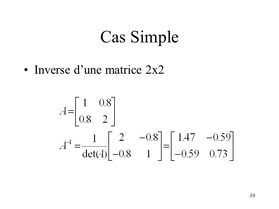 Cas Simple Inverse d'une matrice 2x2