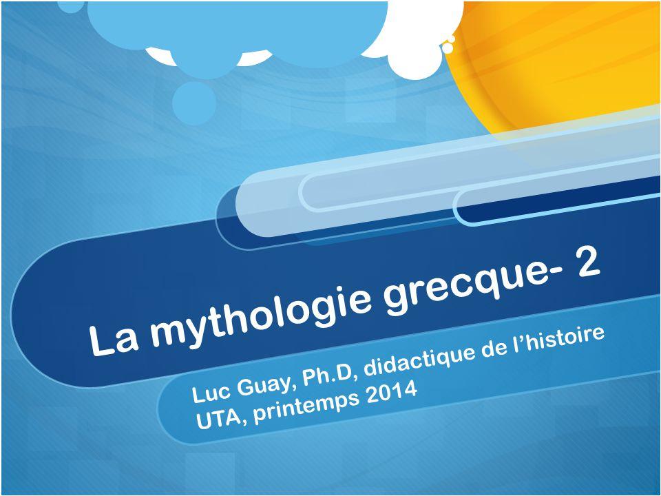 La mythologie grecque- 2