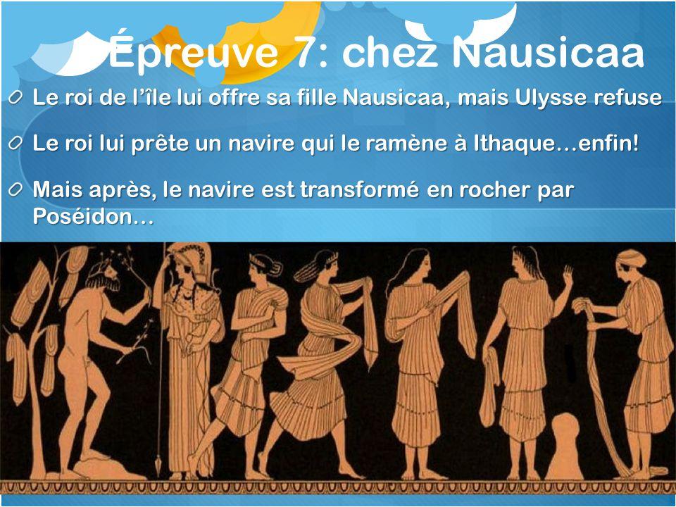 Épreuve 7: chez Nausicaa