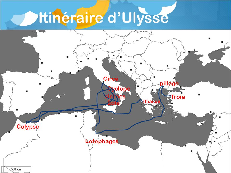 Itinéraire d'Ulysse Circé pillage Cyclope sirènes Troie Éole Calypso