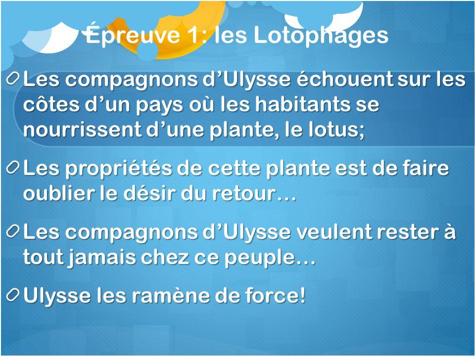 Épreuve 1: les Lotophages