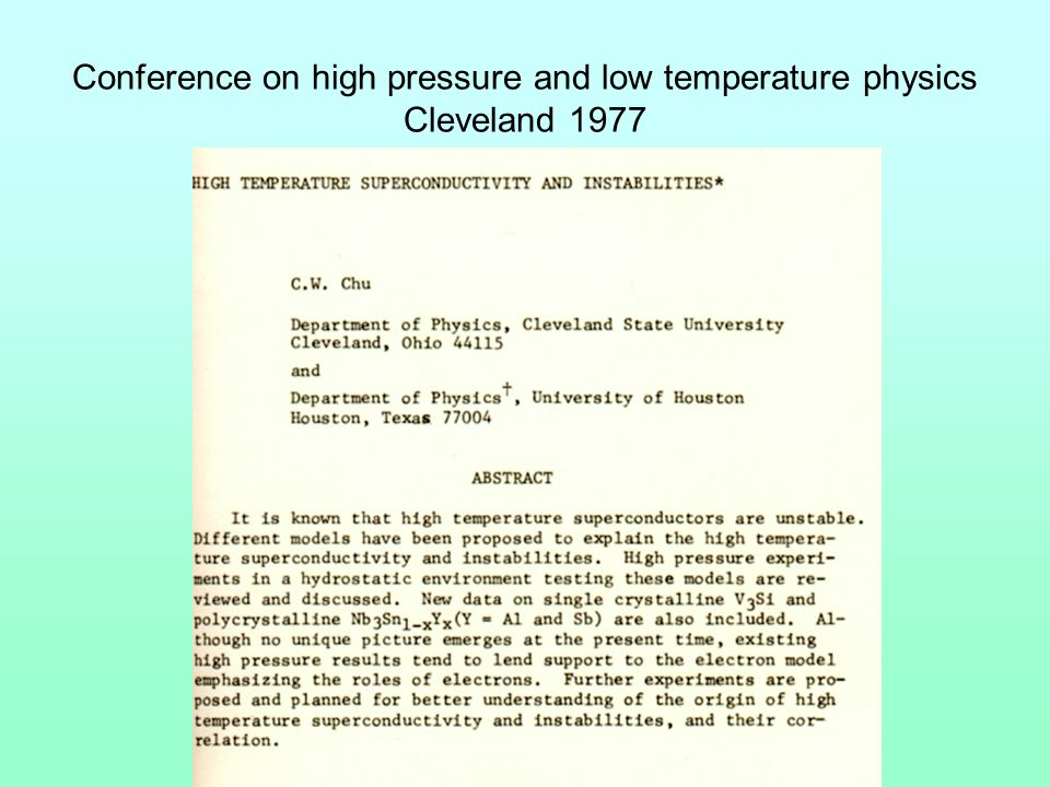 Conference on high pressure and low temperature physics Cleveland 1977