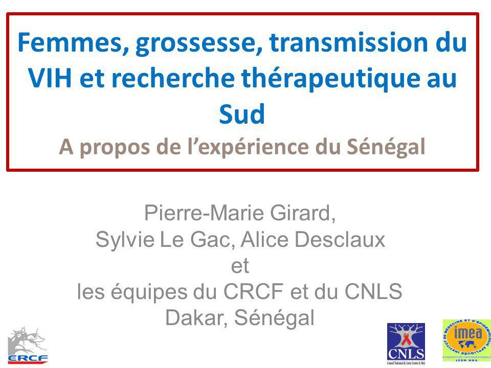 Femmes, grossesse, transmission du VIH et recherche thérapeutique au Sud A propos de l'expérience du Sénégal