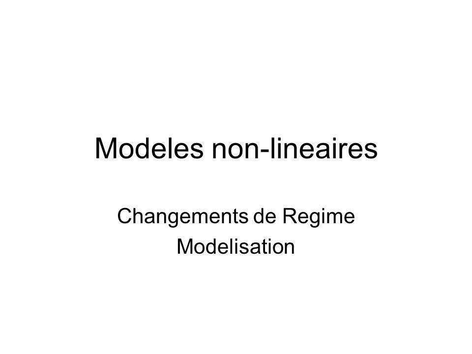 Modeles non-lineaires