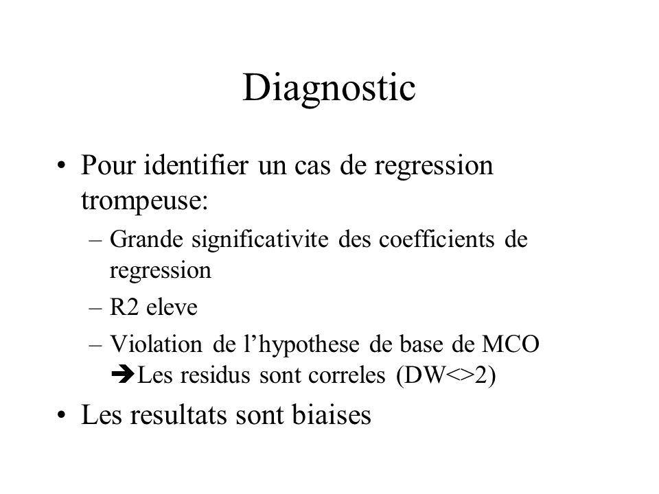 Diagnostic Pour identifier un cas de regression trompeuse: