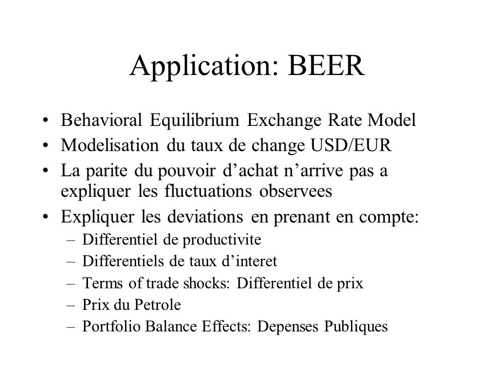 Application: BEER Behavioral Equilibrium Exchange Rate Model