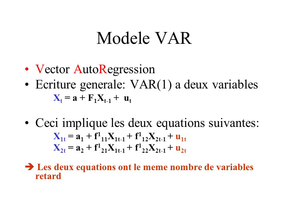 Modele VAR Vector AutoRegression