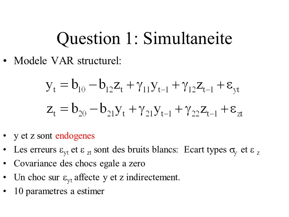 Question 1: Simultaneite