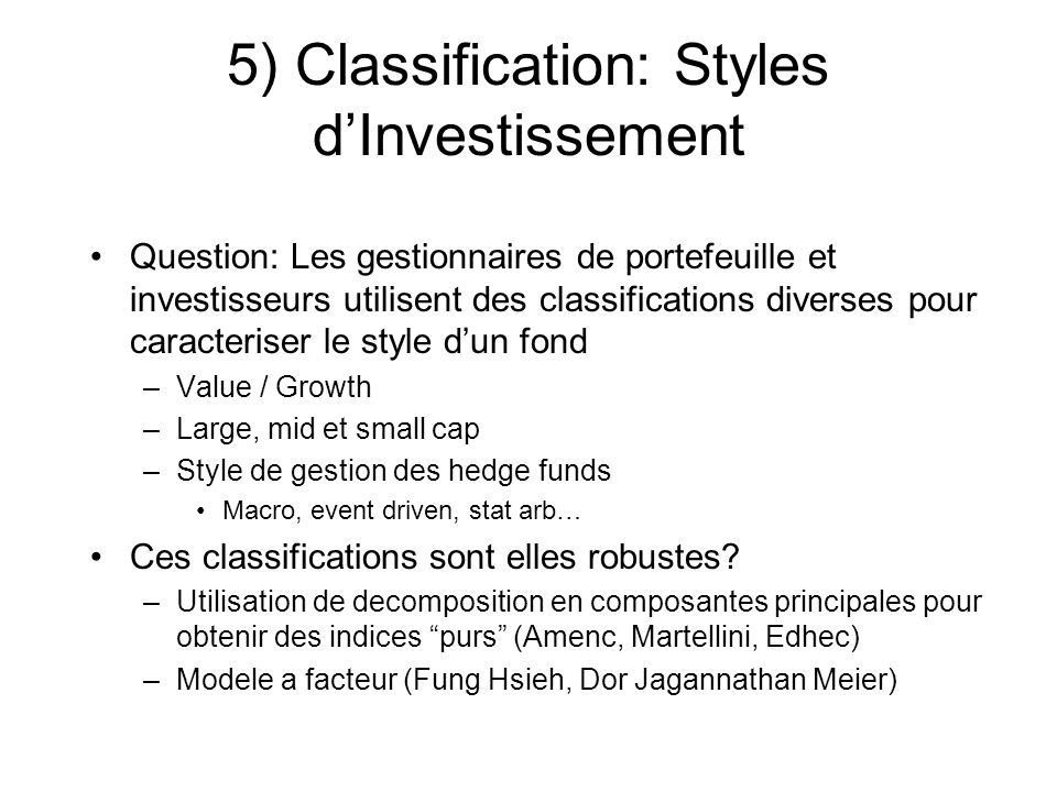5) Classification: Styles d'Investissement