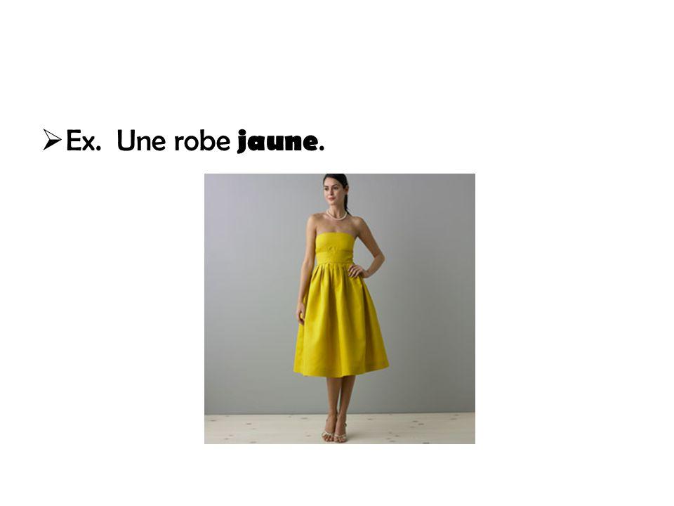 Ex. Une robe jaune.