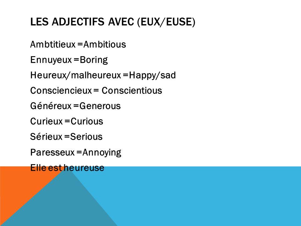 Les adjectifs avec (eux/euse)