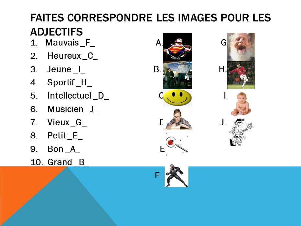 Faites correspondre les images pour les adjectifs