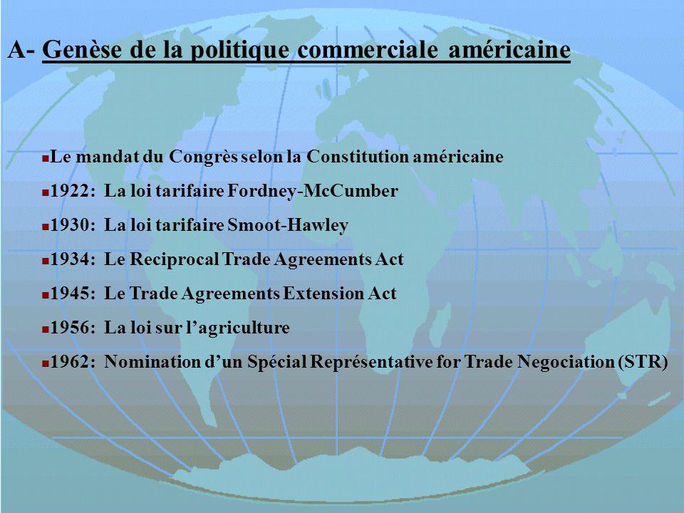 A- Genèse de la politique commerciale américaine