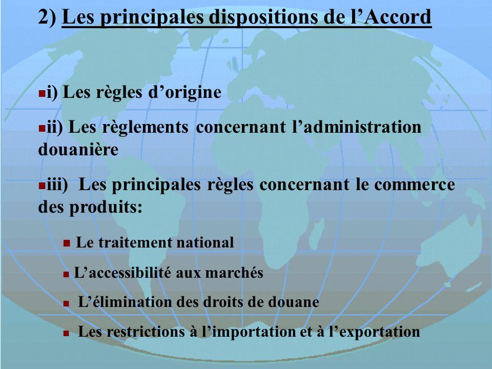 2) Les principales dispositions de l'Accord