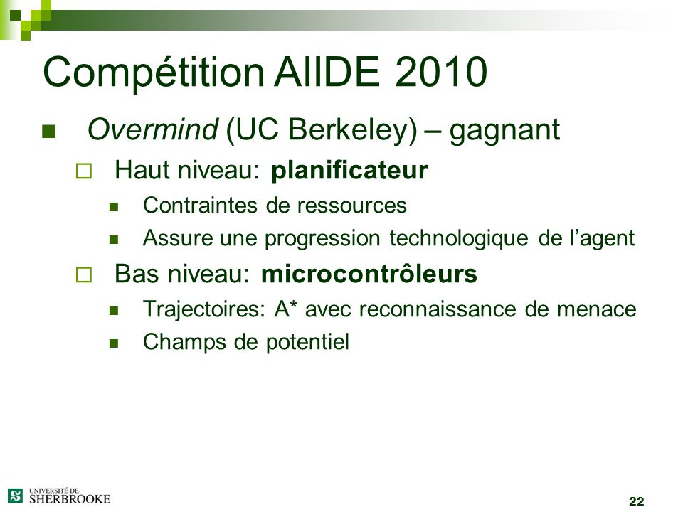 Compétition AIIDE 2010 Overmind (UC Berkeley) – gagnant