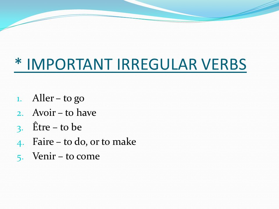 * IMPORTANT IRREGULAR VERBS
