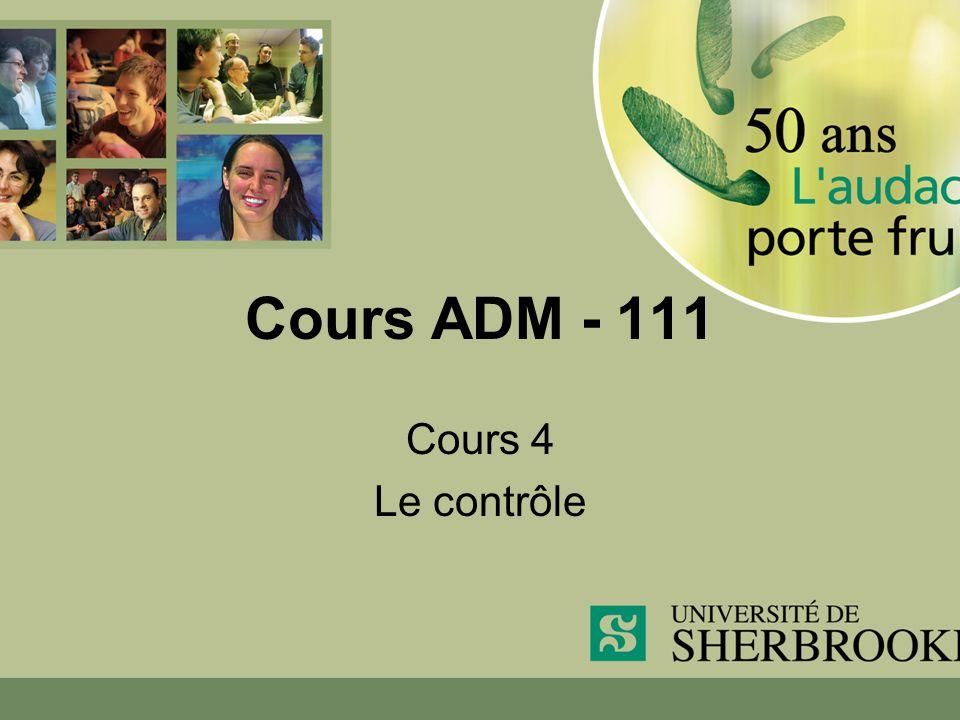 Cours ADM - 111 Cours 4 Le contrôle