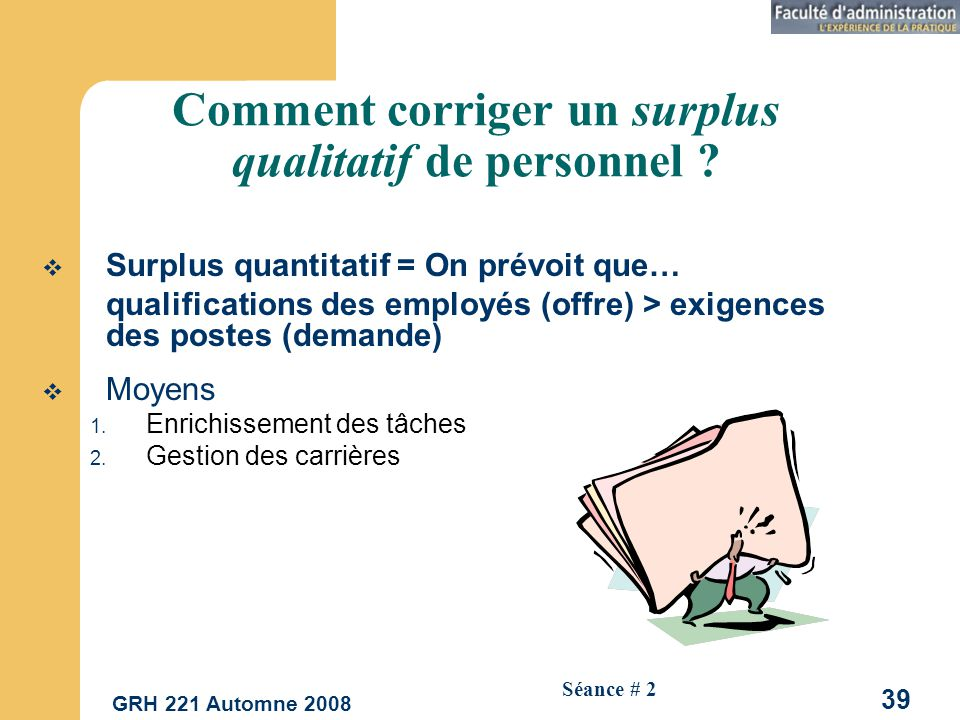 Comment corriger un surplus qualitatif de personnel