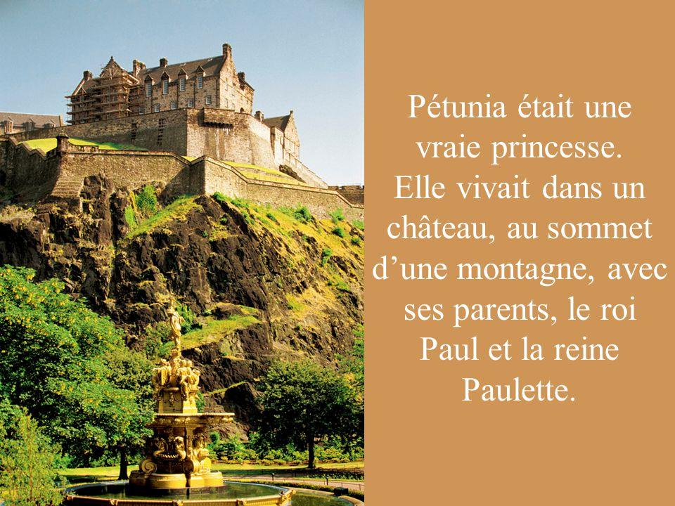 Pétunia était une vraie princesse.