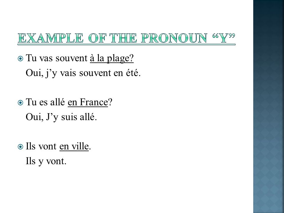 Example of the Pronoun Y