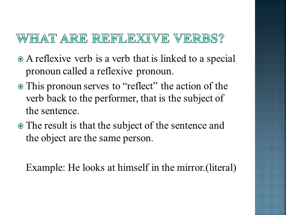WHAT ARE REFLEXIVE VERBS