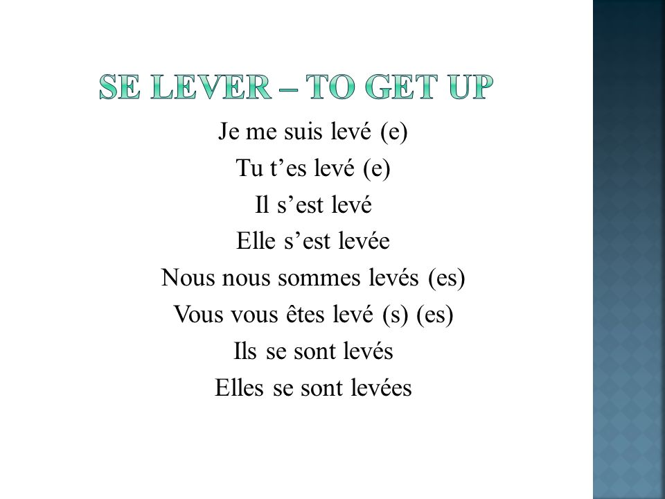 Se lever – to get up