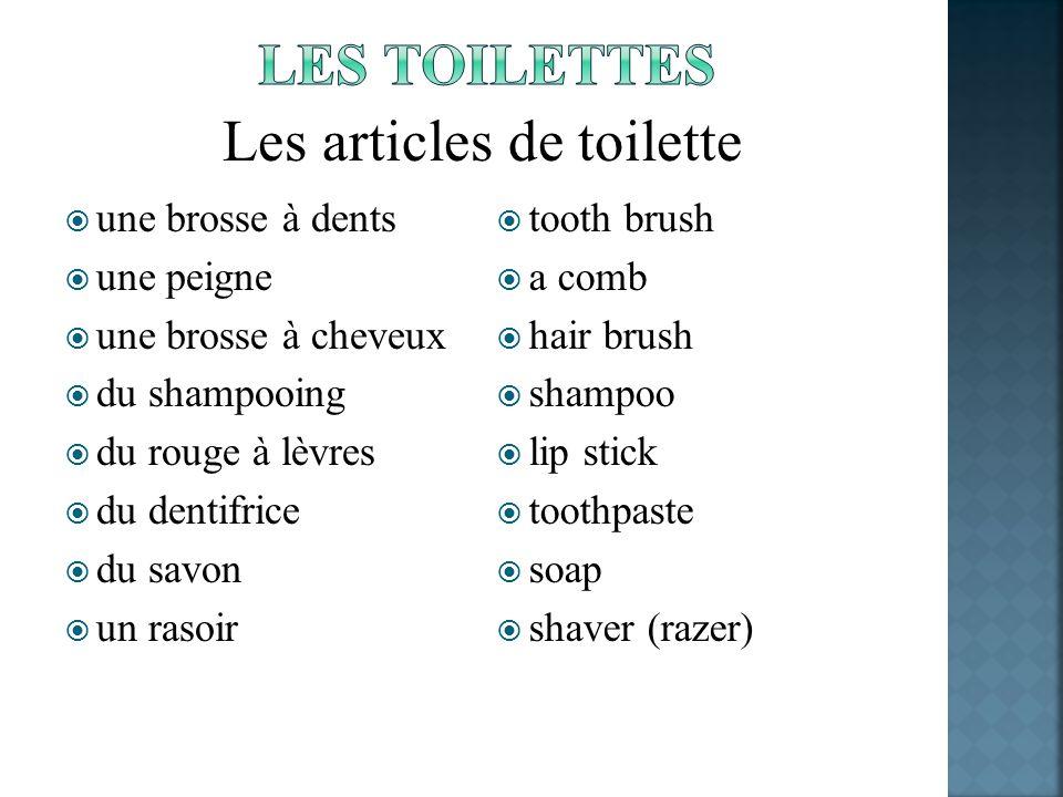Les articles de toilette