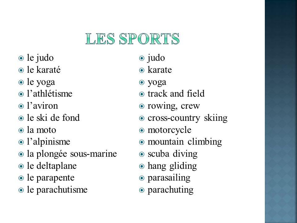 Les sports le judo le karaté le yoga l'athlétisme l'aviron