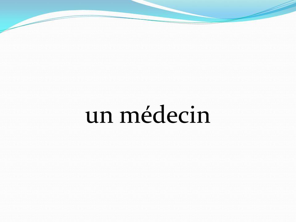un médecin