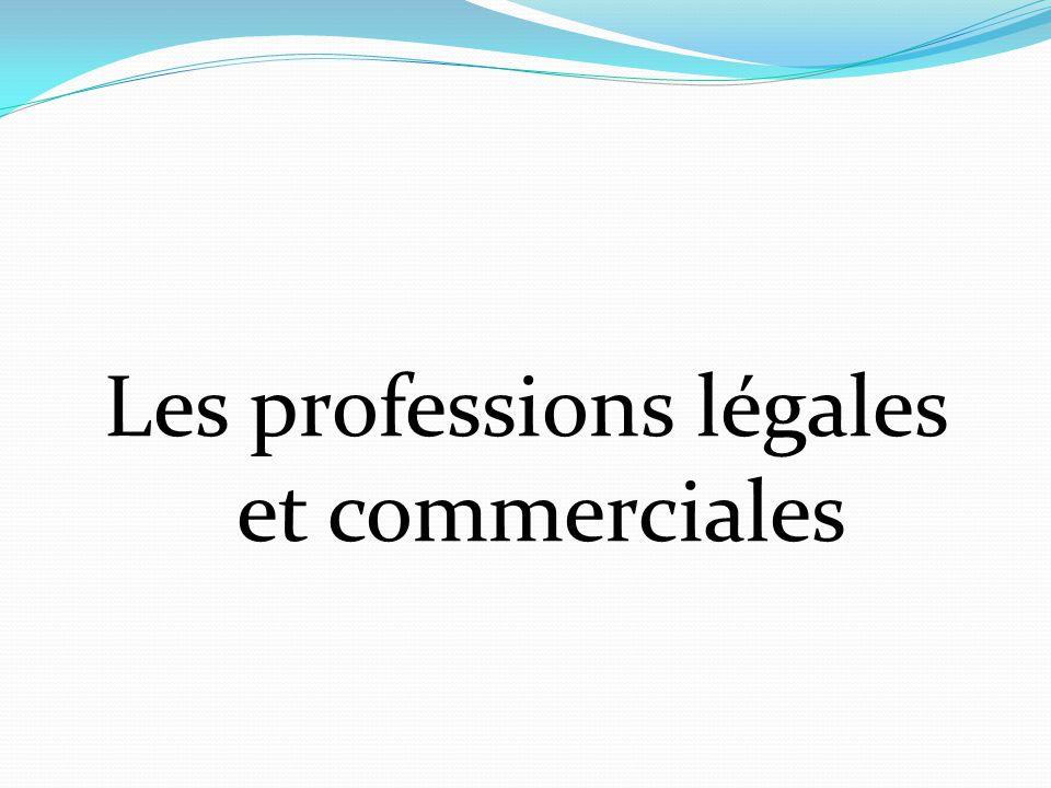 Les professions légales et commerciales