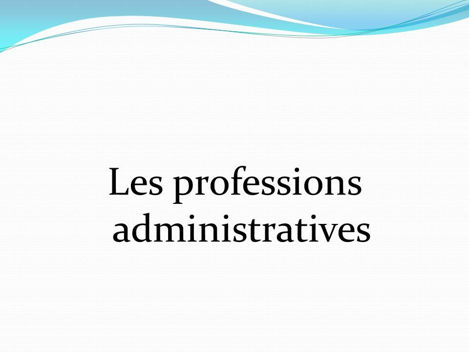 Les professions administratives