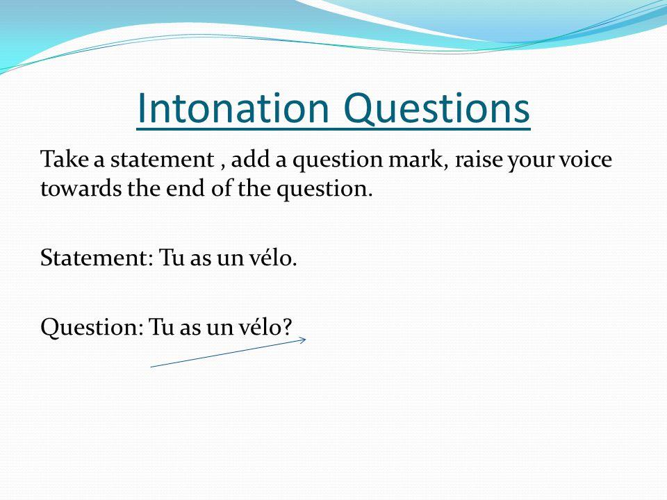 Intonation Questions