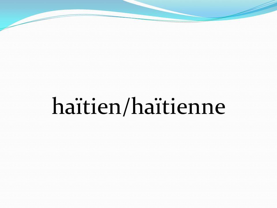 haïtien/haïtienne