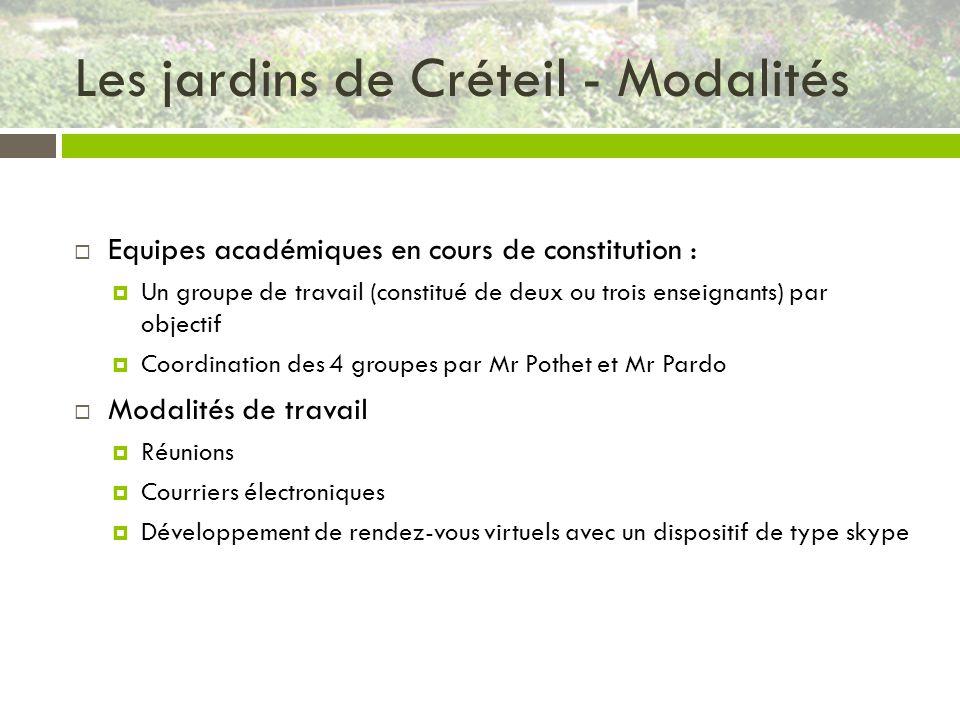 Les jardins de Créteil - Modalités